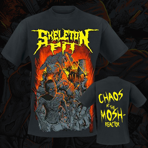SKELETON PIT - T-Shirt - Chaos At The Mosh-Reactor
